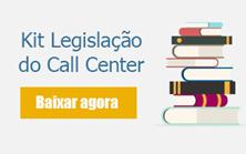 Baixar Kit legislação no Call Center
